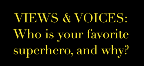 Views & Voices: Superheroes