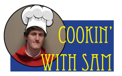 Cookin' With Sam: Learning to Cook is No Cakewalk